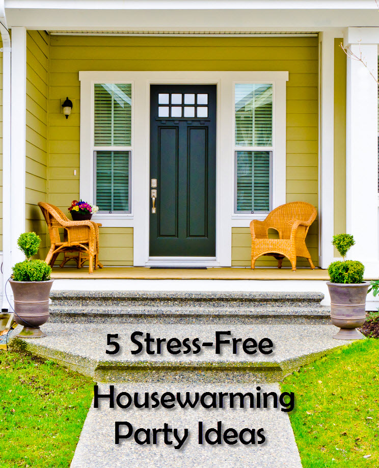 Stress-free housewarming parties