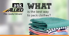 Ask Allied: What is the best way to pack clothes?