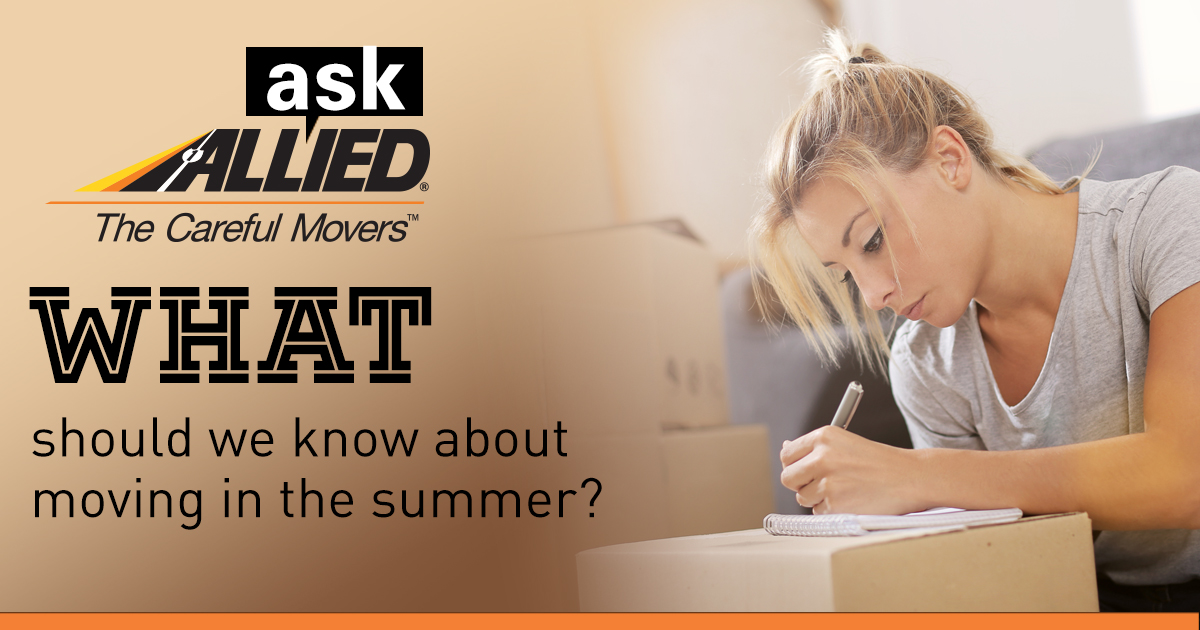 Ask Allied: What should we know about moving in the summer?